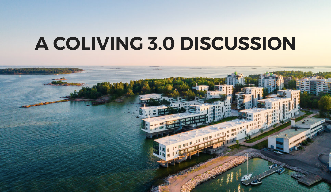 Are You Ready for a Coliving 3.0 Discussion?